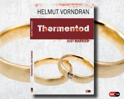 Kurzroman Thermentod - Just Married